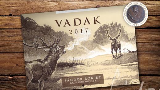 Sándor Róbert: <br />Vadak 2017 falinaptár